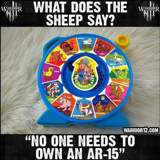 """What does the sheep say? """"No one needs to own an AR-15"""""""