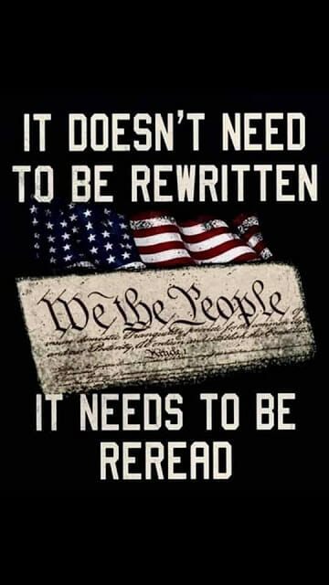 Constitution: It doesn't need to be rewritten, it needs to be reread.