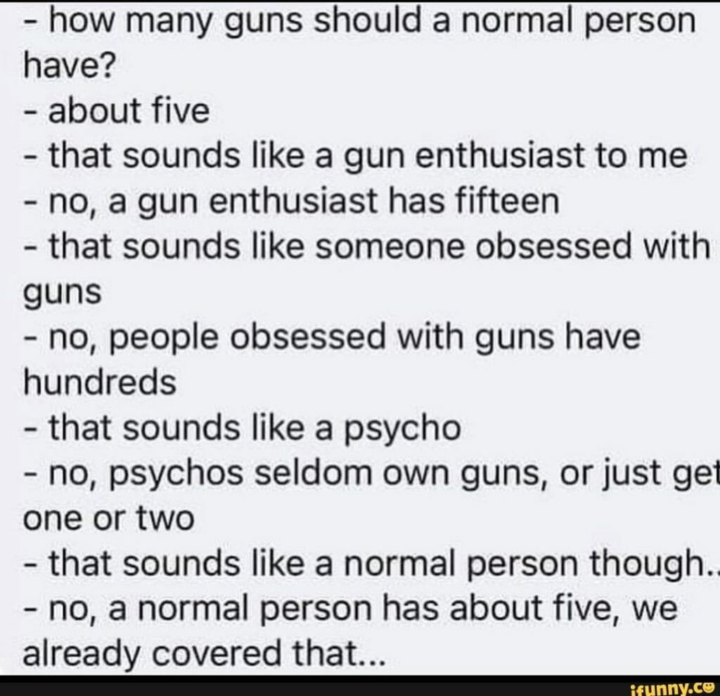 Guns and a normal person
